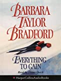Cover of: Everything to Gain | Barbara Taylor Bradford
