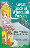 Best Whodunnits - Great Book of Whodunnit Puzzles: Mini-mysteries for You Review