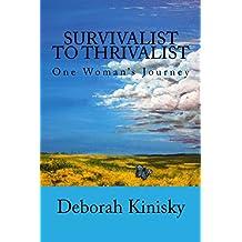 Survivalist to Thrivalist: One Woman's Journey: Volume 2