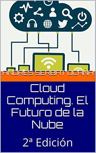 Portada del libro Cloud Computing. El Futuro de la Nube: 2ª Edición