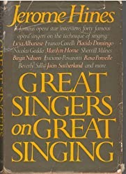 Great Singers on Great Singing by Jerome Hines (1982-08-23)