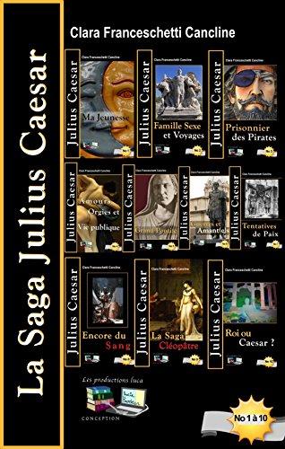 La Saga Julius Caesar par Clara Franceschetti Cancline