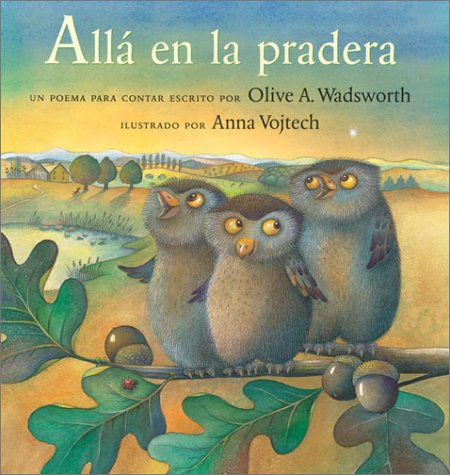Alla En La Pradera / Over in the Meadow: Un Poema Para Contar / A Counting Rhyme (Cheshire Studio Book) por Olive A. Wadsworth