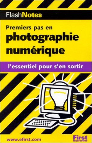 Premiers pas en photographie numérique