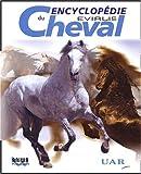 Encyclopédie du cheval - Aniwa SAS - 20/02/2003