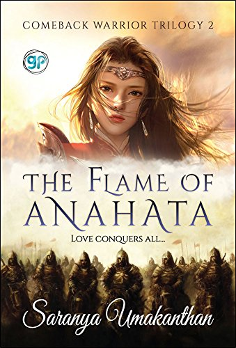 The Flame of Anahata: Love Conquers All... by [Umakanthan, Saranya]
