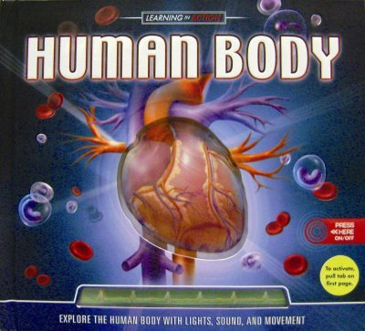 El Cuerpo Humano Aprendizaje en Accion/Human Body Learning in Action por Anna Claybourne