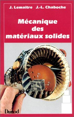 MECANIQUE DES MATERIAUX SOLIDES. 2ème édition