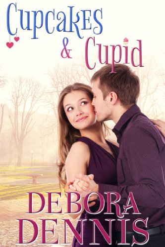 Cupcakes and Cupid: A Starlight Hills Holiday Novella (Starlight Hills Holiday Series Book 2) (English Edition) (Cupcake Cupid)