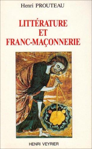 Littérature et franc-maçonnerie par H. Prouteau