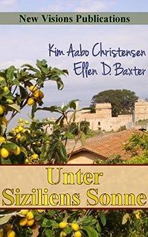 Unter Siziliens Sonne von [Baxter, Ellen D.]