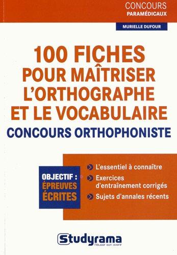 100-fiches-pour-matriser-l-39-orthographe-et-le-vocabulaire-concours-orthophoniste