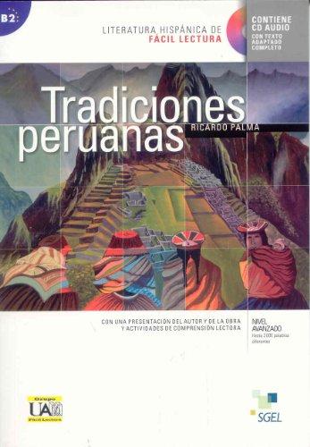 Tradiciones peruanas: Literatura hispánica de fácil lectura (Coleccion Literatura Hispanica de Facil Lectura)