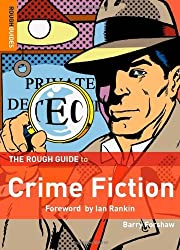 The Rough Guide to Crime Fiction (Rough Guides Reference Titles) by Barry Forshaw (2007-06-07)