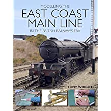 Modelling the East Coast Main Line in the British Railways Era (English Edition)