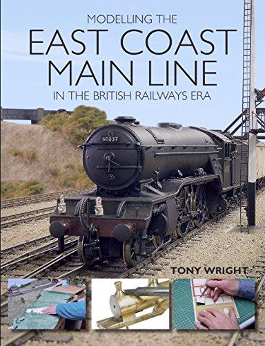 Modelling the East Coast Main Line in the British Railways Era (English Edition) por Tony Wright