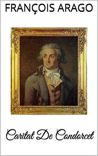 Caritat De Condorcet par François Arago