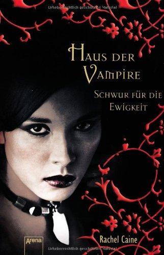 Haus der Vampire 6: Schwur für die Ewigkeit