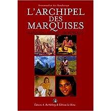 L'archipel des Marquises : Marquesas Islands archipelago