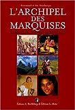 L'archipel des Marquises - Marquesas Islands archipelago