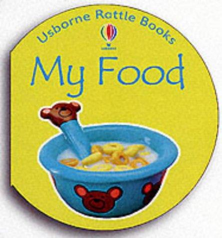 My Food (Rattle Board Books)