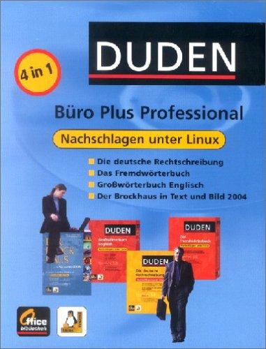 Duden Büro Plus Professional, 2 CD-ROMs (Linux) Enth.: Duden Die deutsche Rechtschreibung; Duden Das Fremdwörterbuch; Duden Oxford Großwörterbuch Englisch. Für RedHat 8.0, SuSE 8.0, Debian 3.0