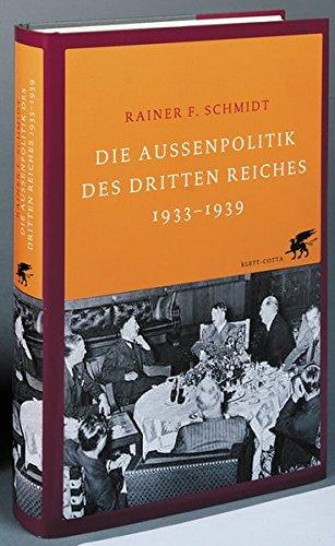 Die Aussenpolitik des Dritten Reiches 1933-1939
