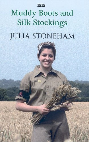 Muddy Boots and Silk Stockings by Julia Stoneham (2009-03-01)