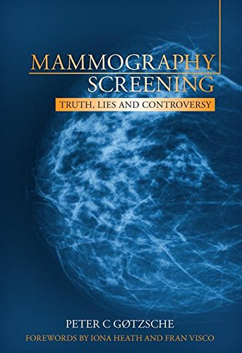Mammography Screening: Truth, Lies and Controversy