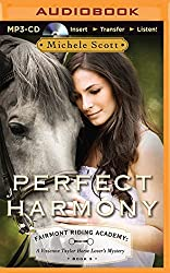 Perfect Harmony (Fairmont Riding Academy: A Vivienne Taylor Horse Lover's Mystery) by Michele Scott (2014-09-30)
