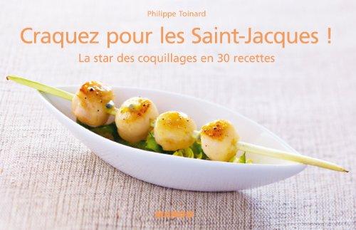 Craquez pour les Saint Jacques par Philippe Toinard