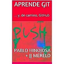 Aprende Git: ... y, de camino, GitHub