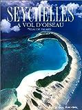 Seychelles - A vol d'oiseau