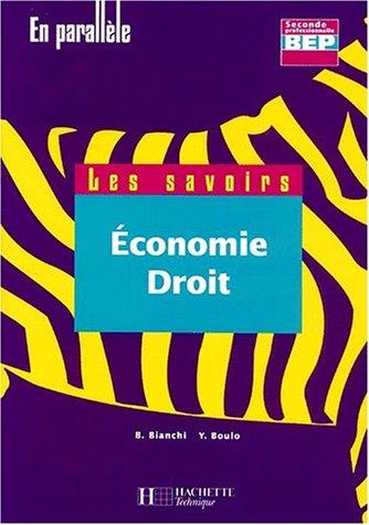 Economie-droit, seconde, BEP : Livre de l'élève