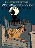 Jérôme K. Jérôme Bloche - tome 1 - L'OMBRE QUI TUE réédition