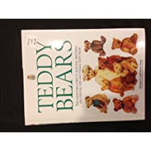 Teddy Bears: A Collector's Guide to Selecting, Restoring, and Enjoying New and Vintage Teddy Bears