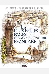 Les plus belles pages de la Franc-maçonnerie française Relié