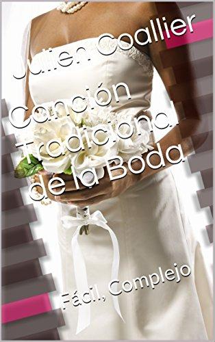 Canción Tradicional de la Boda: Fácil, Complejo por Julien Coallier