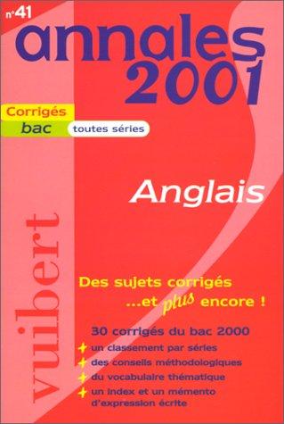 Annales 2001 anglais, bac toutes séries, numéro 41, sujets corrigés