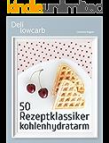 Deli lowcarb - 50 Rezeptklassiker kohlenhydratarm: Brot, Nudeln, Sushi, Pizza, Kuchen, Eis, Waffeln & mehr