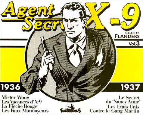 Agent secret X-9 - 3 : 1936-1937