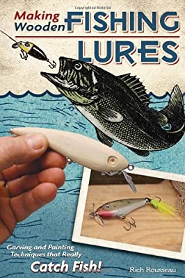 Making Wooden Fishing Lures by Fox Chapel