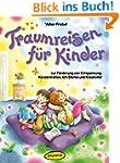 Traumreisen für Kinder: Zur Förderung...