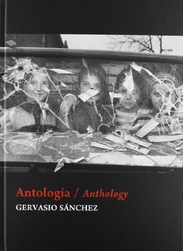 Antolog¡a por Gervasio Sánchez