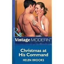 Christmas at his Command (Mills & Boon Modern) (Christmas, Book 28)