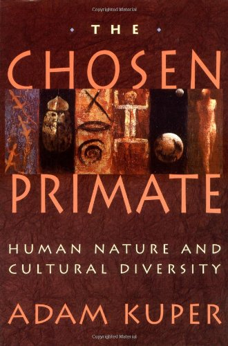 The Chosen Primate: Human Nature and Cultural Diversity
