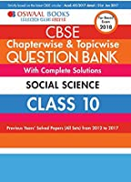 Oswaal CBSE Chapterwise/Topicwise Question Bank for Class 10 Social Science (Mar.2018 Exam)