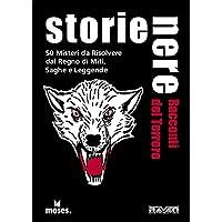 Storie Nere. Racconti del terrore. 50 misteri da risolvere tratti da miti, favole e leggende