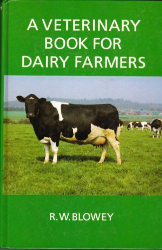 veterinary-book-for-dairy-farmers-by-r-w-blowey-1985-07-05