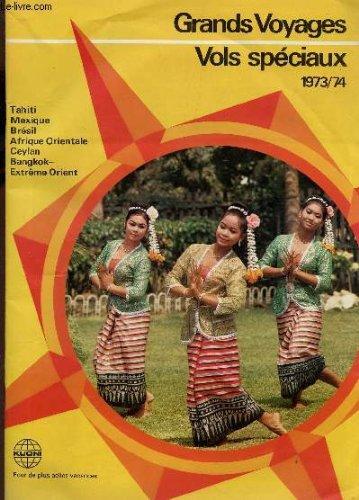 grands-voyages-vols-speciaux-annees-1973-74-tahiti-mexique-bresil-afrique-orientale-ceylan-bangkok-e